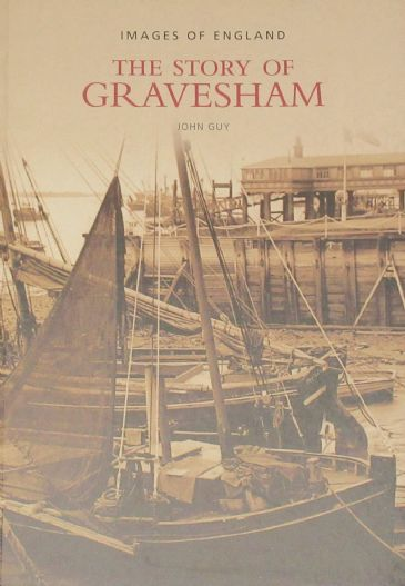 The Story of Gravesham, by John Guy